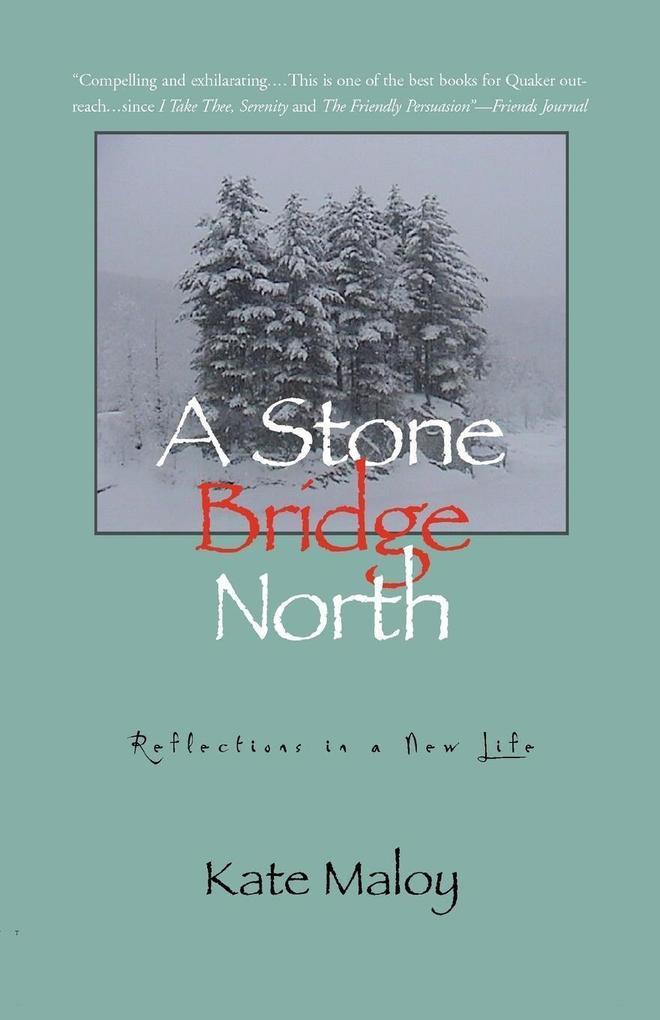 A Stone Bridge North als Taschenbuch
