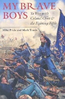 My Brave Boys: To War with Colonel Cross and the Fighting Fifth als Taschenbuch