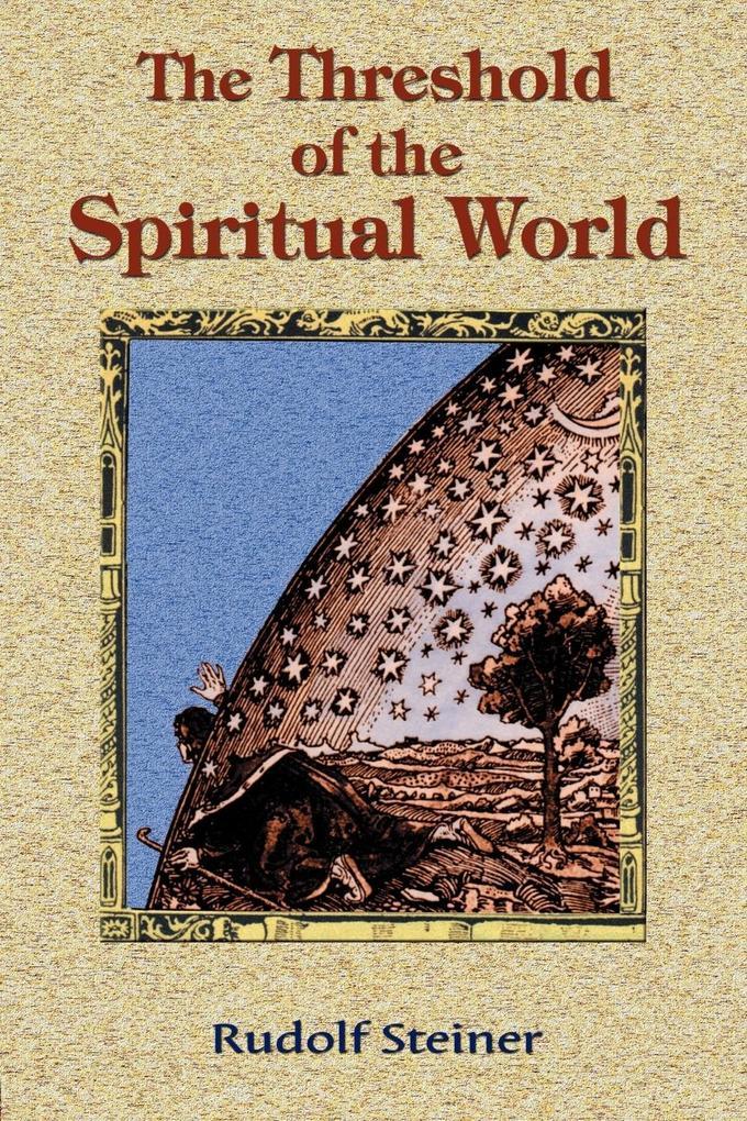 The Threshold of the Spiritual World als Taschenbuch
