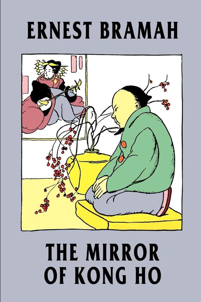 The Mirror of Kong Ho als Taschenbuch