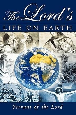 The Lord's Life on Earth als Buch