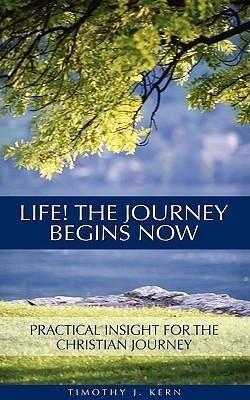 Life! the Journey Begins Now als Taschenbuch