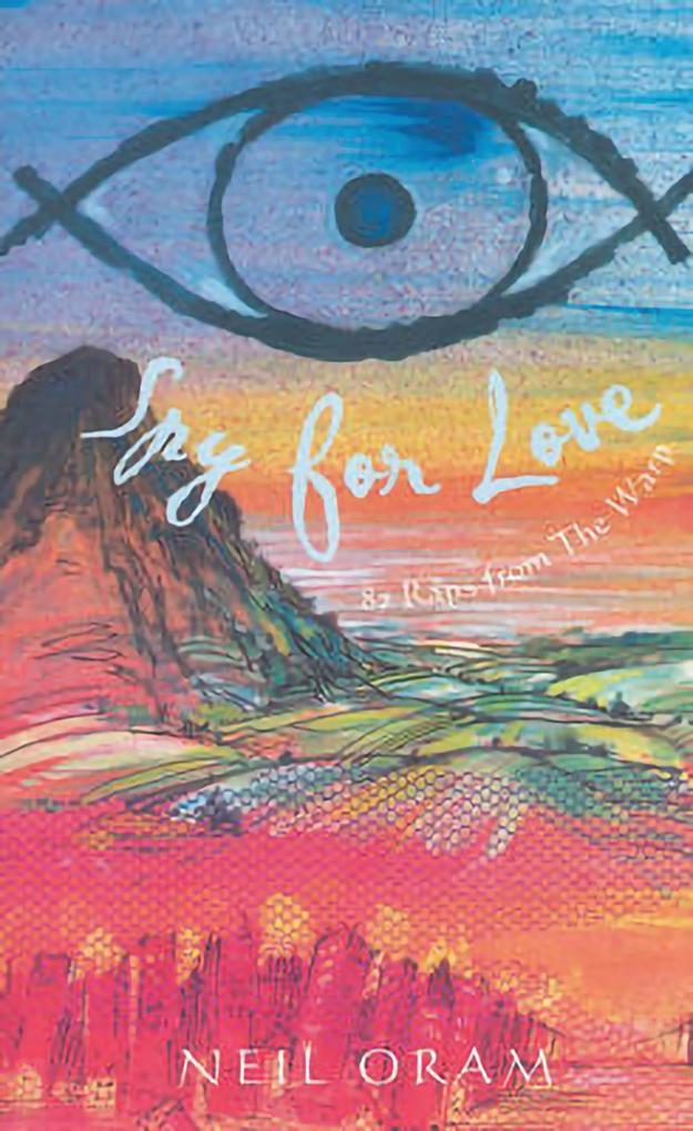 Spy for Love: 87 Raps from the Warp als Taschenbuch