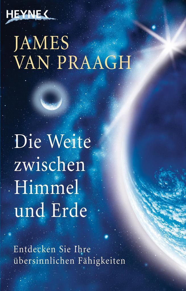 Die Weite zwischen Himmel und Erde als eBook