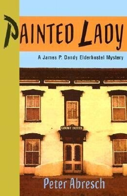 Painted Lady: A James P. Dandy Elderhostel Mystery als Buch
