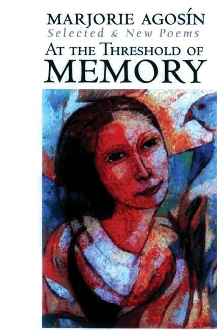 At the Threshold of Memory: New & Selected Poems als Taschenbuch