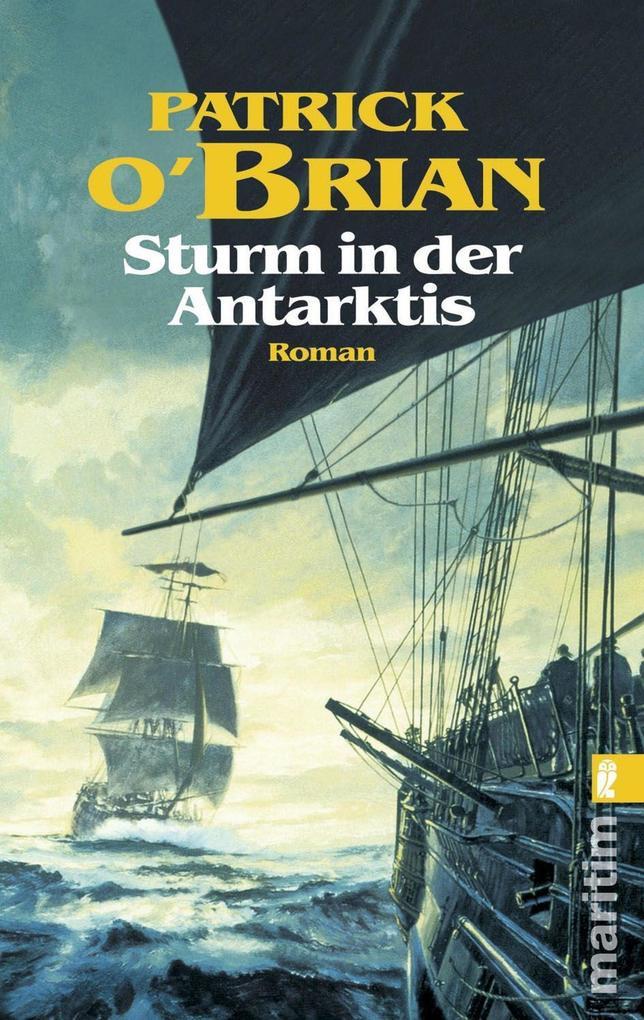 Sturm in der Antarktis als eBook von Patrick O'Brian