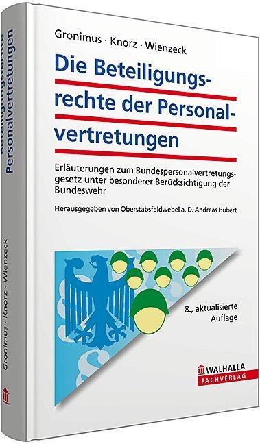 Die Beteiligungsrechte der Personalvertretungen als Buch