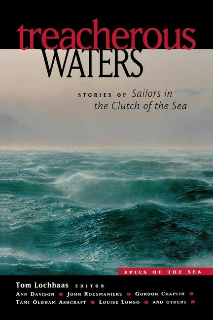 Treacherous Waters: Stories of Sailors in the Clutch of the Sea als Taschenbuch