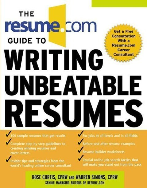 The Resume.com Guide to Writing Unbeatable Resumes als Taschenbuch