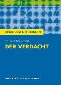 Der Verdacht von Friedrich Dürrenmatt. Königs Erläuterungen. als eBook