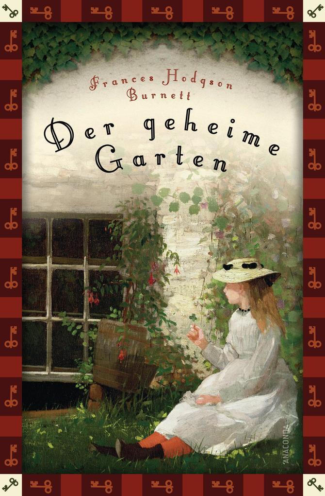 Der geheime Garten (Anaconda Kinderklassiker) als eBook von Frances Hodgson Burnett