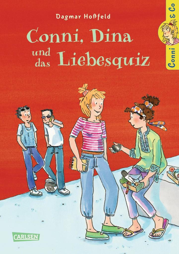 Conni & Co 10: Conni, Dina und das Liebesquiz als eBook von Dagmar Hoßfeld