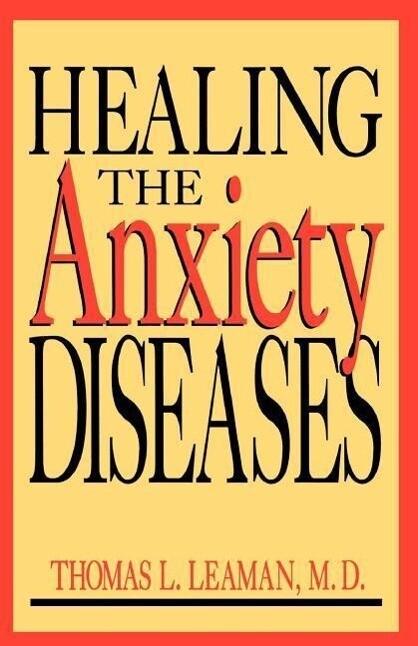 Healing the Anxiety Diseases als Taschenbuch
