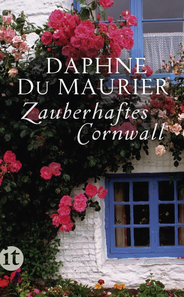 Zauberhaftes Cornwall als eBook von Daphne du Maurier, Daphne DuMaurier