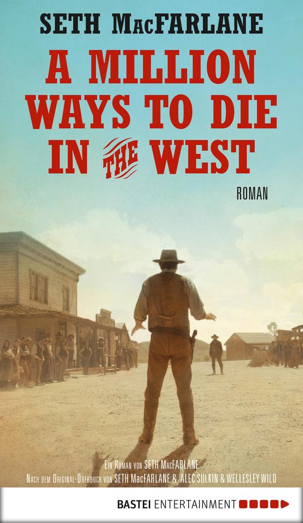 A Million Ways to Die in the West als eBook