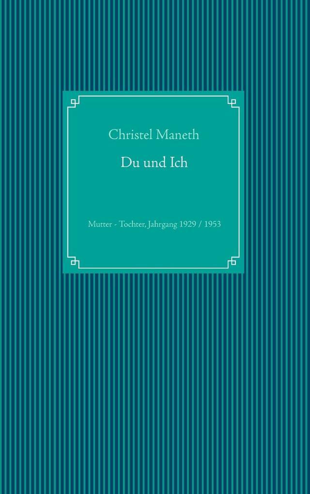 Du und Ich als eBook von Christel Maneth