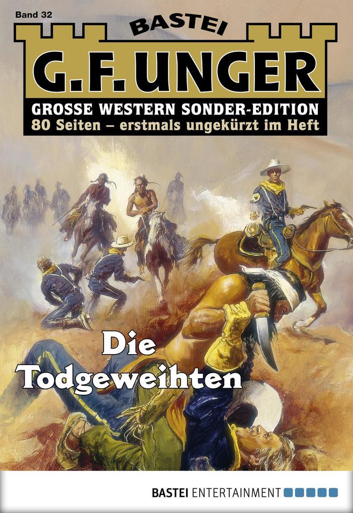 G. F. Unger Sonder-Edition 32 - Western als eBook von G. F. Unger