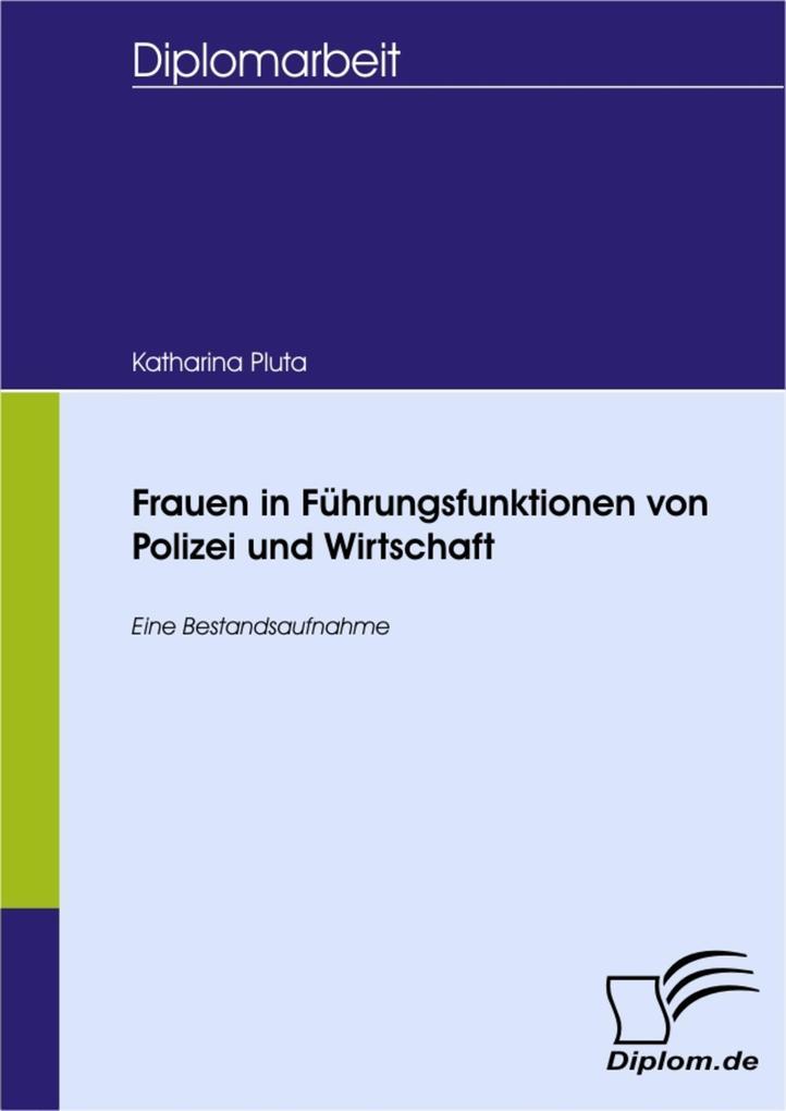 Frauen in Führungsfunktionen von Polizei und Wirtschaft als eBook