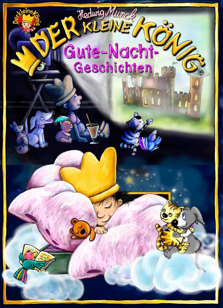 Der kleine König, Gute-Nacht-Geschichten als eBook