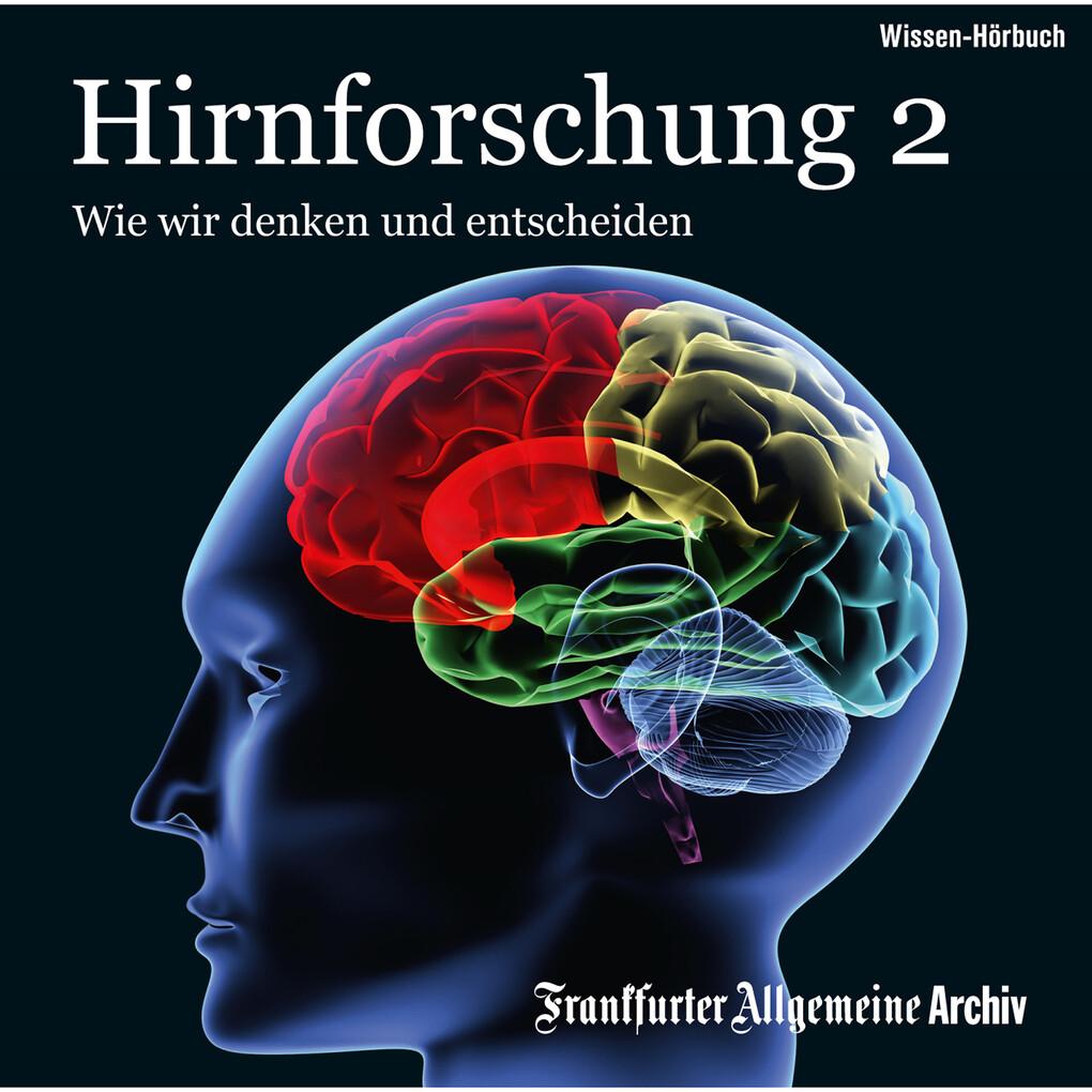 Hirnforschung 2 als Hörbuch Download