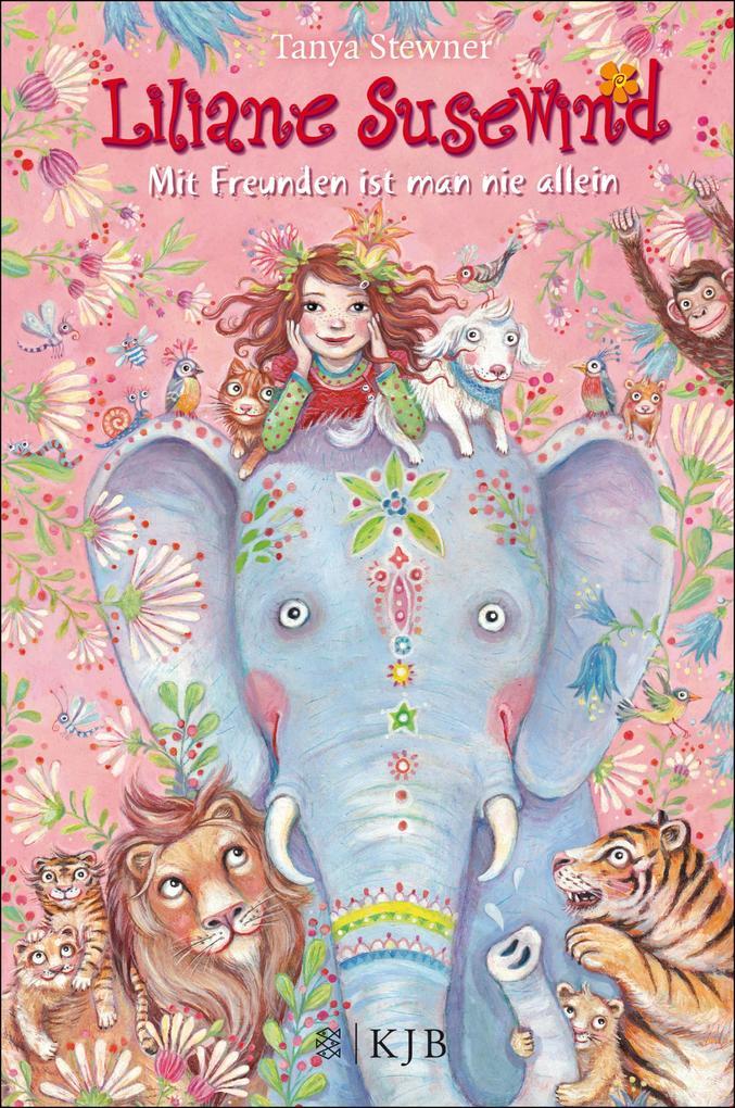 Liliane Susewind - Mit Freunden ist man nie allein als eBook von Tanya Stewner