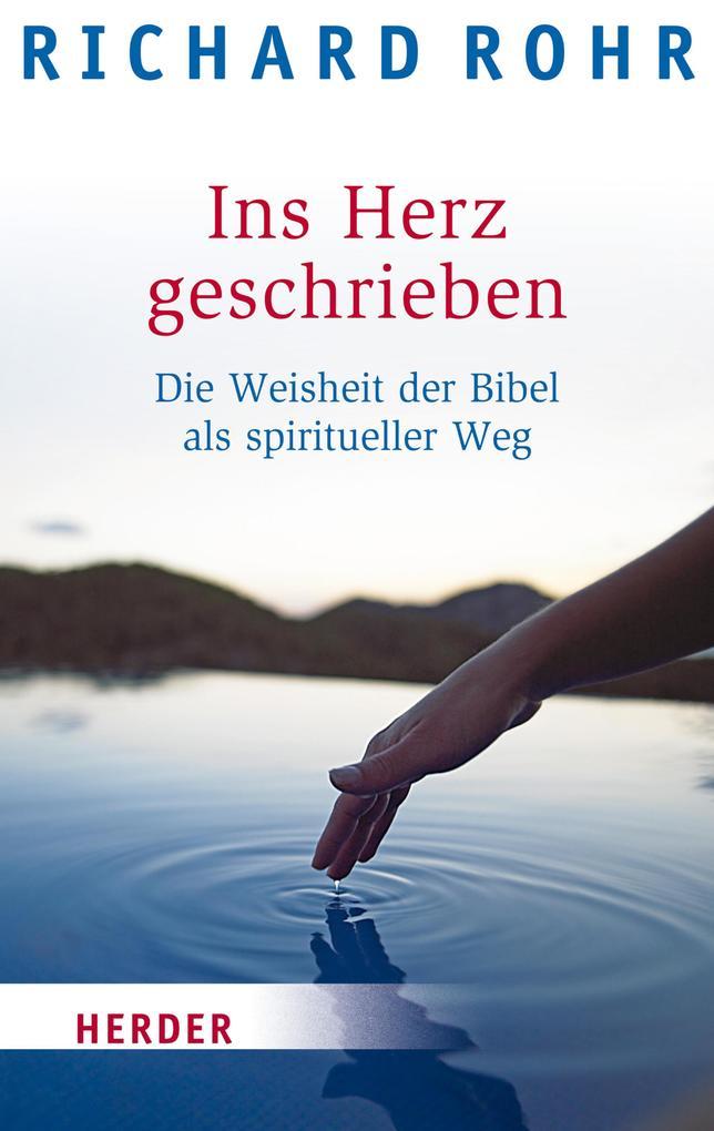 Ins Herz geschrieben als eBook von Richard Rohr