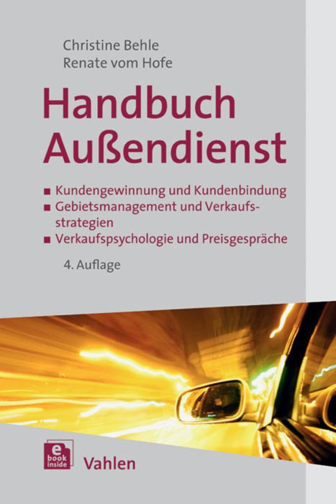 Handbuch Außendienst als eBook von Christine Behle, Renate Hofe