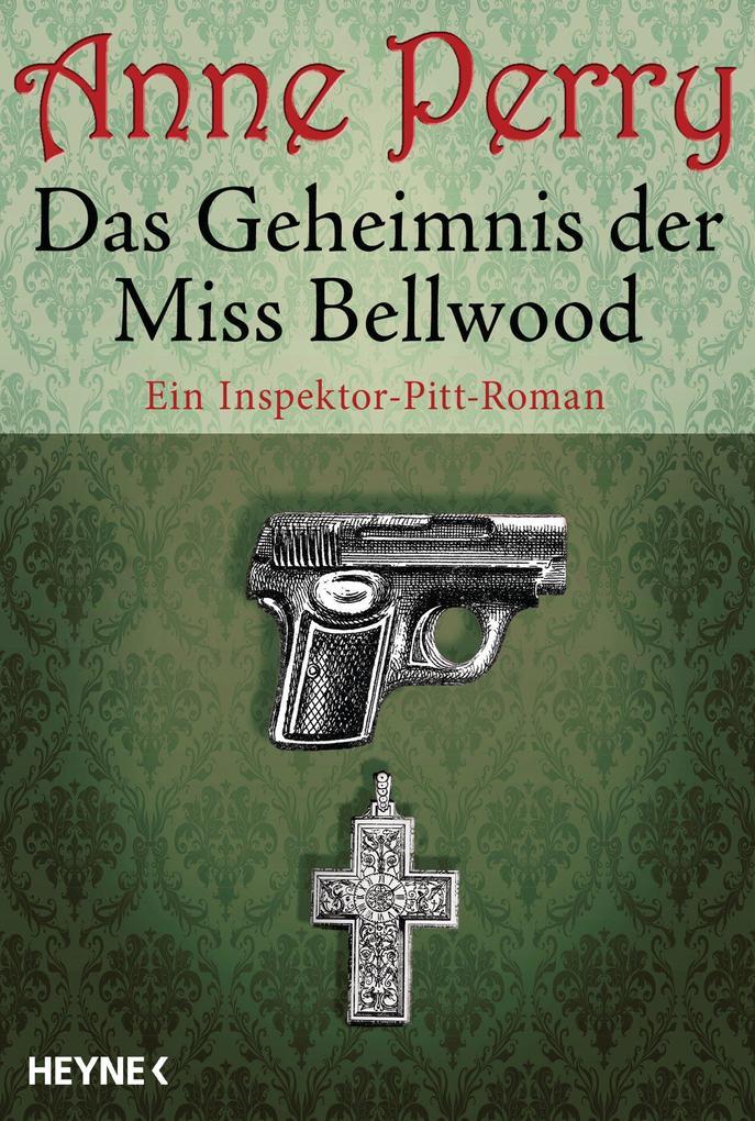 Das Geheimnis der Miss Bellwood als eBook von Anne Perry
