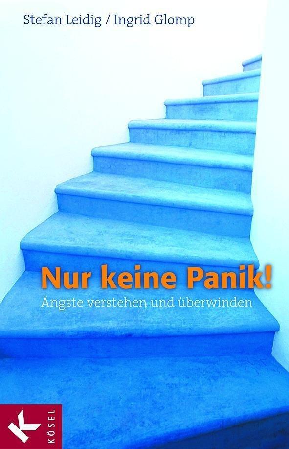 Nur keine Panik! als eBook von Stefan Leidig, Ingrid Glomp