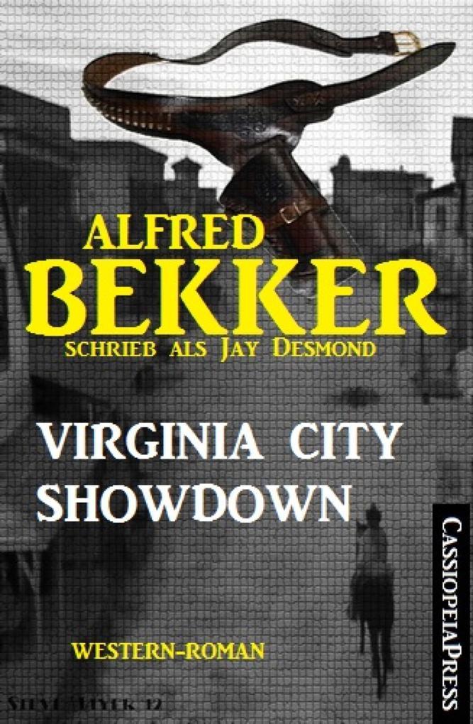 Alfred Bekker schrieb als Jay Desmond: Virginia City Showdown als eBook