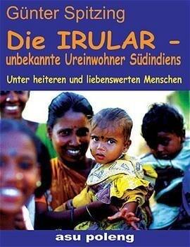 Die Irular - unbekannte Ureinwohner Südindiens als Buch