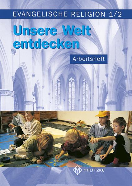 Evangelische Religion. Klassen 1/2. Arbeitsheft. Mecklenburg-Vorpommern, Sachsen, Sachsen-Anhalt, Thüringen als Buch