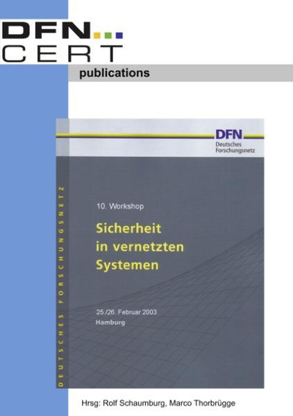 """10. Workshop """"Sicherheit in vernetzten Systemen"""" als Buch"""