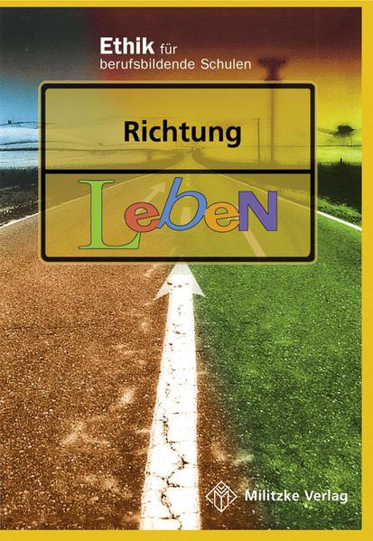 Richtung Leben. Lehrbuch. Sachsen, Sachsen-Anhalt, Thüringen als Buch
