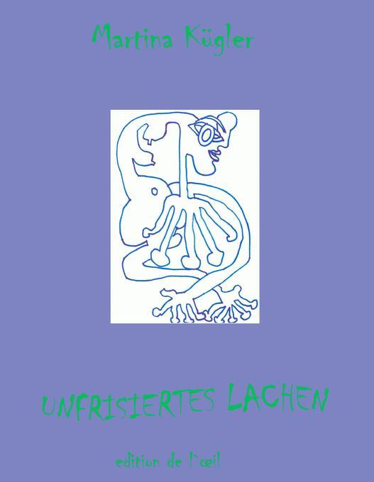 Unfrisiertes Lachen als Buch