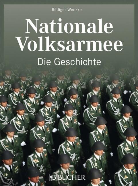 Nationale Volksarmee - Die Geschichte als Buch