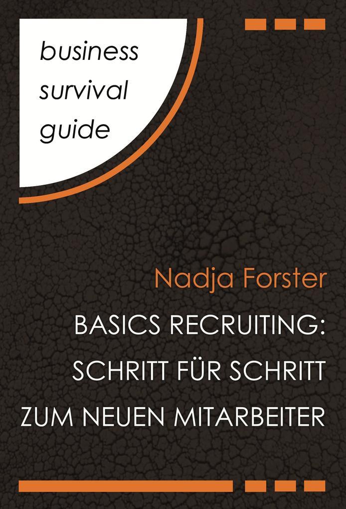 Business Survival Guide: Basics Recruiting als eBook