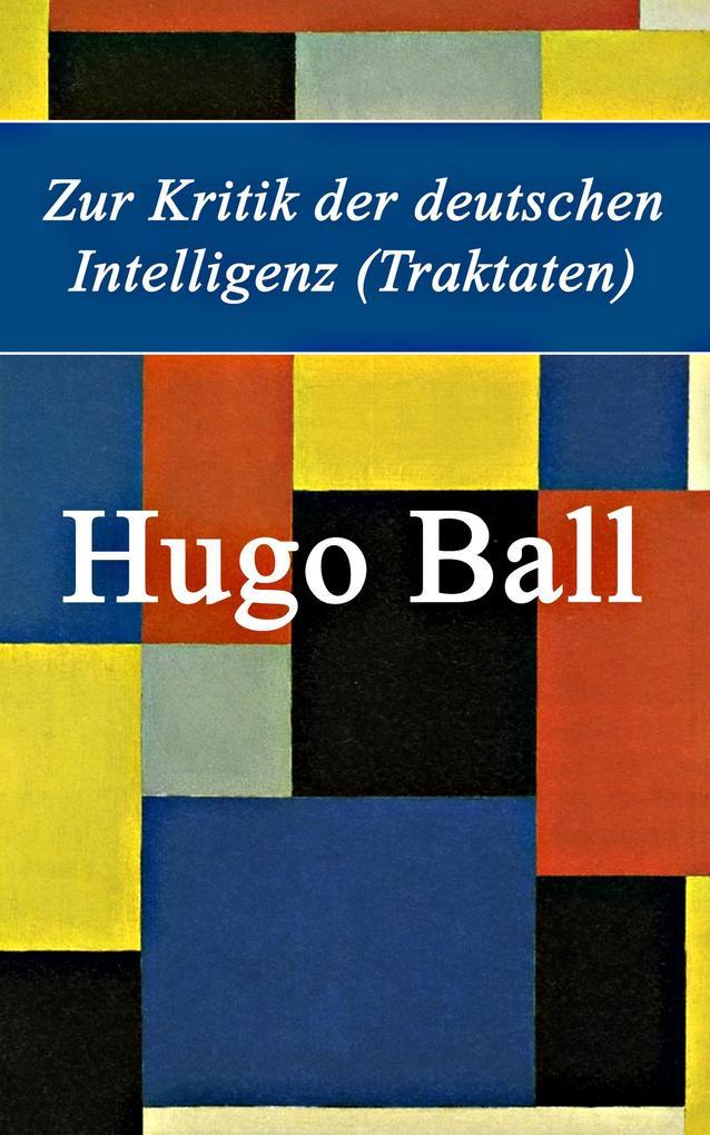 Zur Kritik der deutschen Intelligenz (Traktaten) als eBook epub