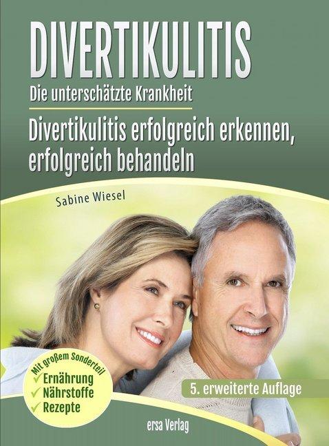 Divertikulitis- Die unterschätzte Krankheit als Buch von Sabine Wiesel