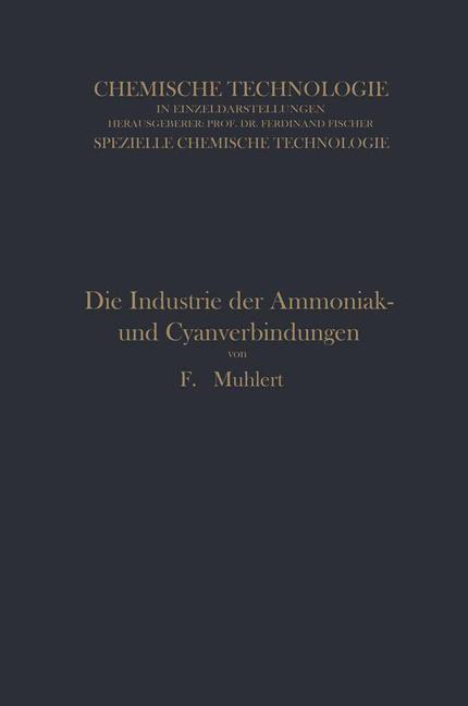 Die Industrie der Ammoniak- und Cyanverbindungen als Buch (kartoniert)