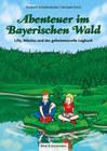 Abenteuer im Bayerischen Wald