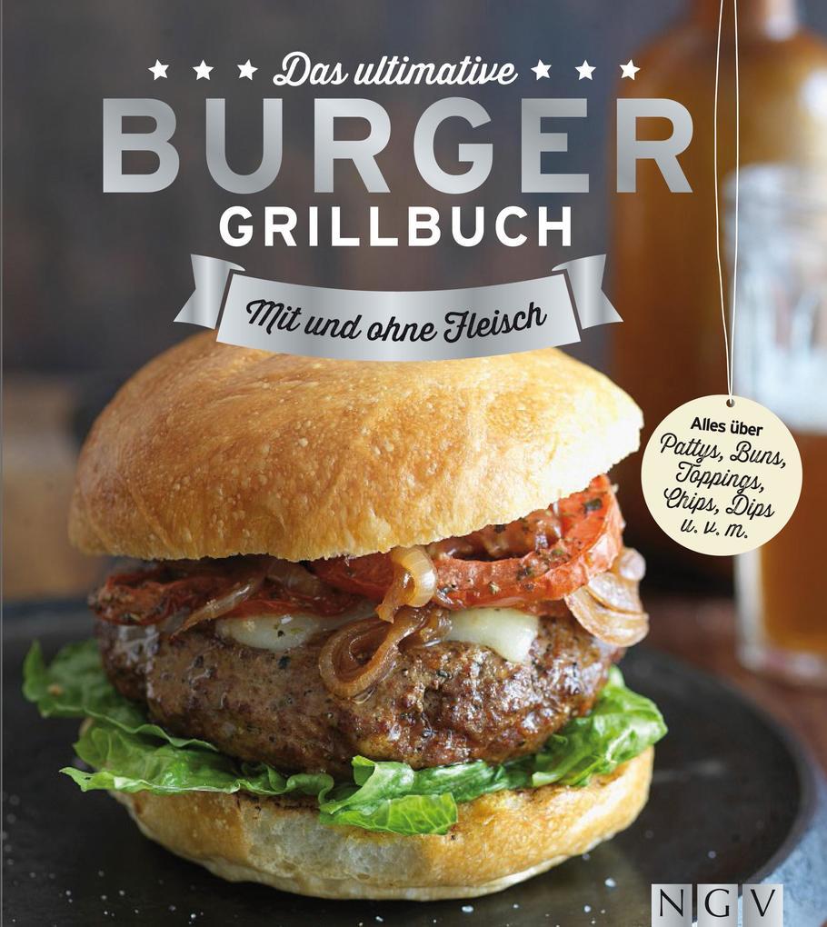 Das ultimative Burger-Grillbuch als eBook