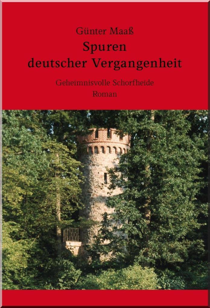 Spuren deutscher Vergangenheit