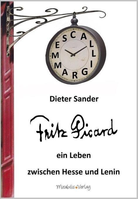 Fritz Picard als Buch von Dieter Sander
