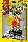 Olchi-Detektive 11. Achtung, Bankräuber!