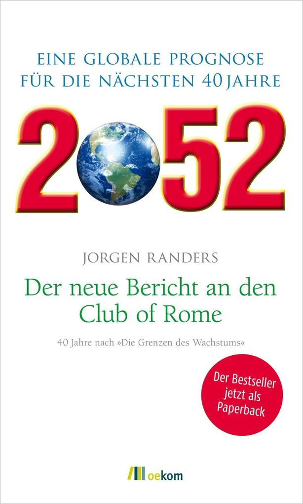 2052. Der neue Bericht an den Club of Rome als Buch von Jorgen Randers