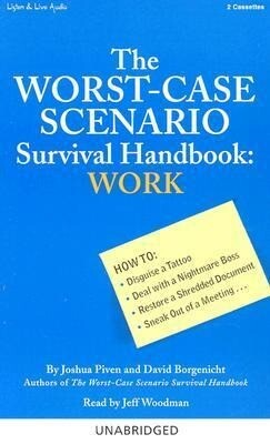 The Worst-Case Scenario Survival Handbook: Work als Hörbuch Kassette