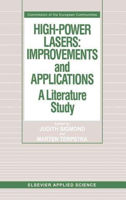 High-Power Lasers: Improvements and Applications als Buch