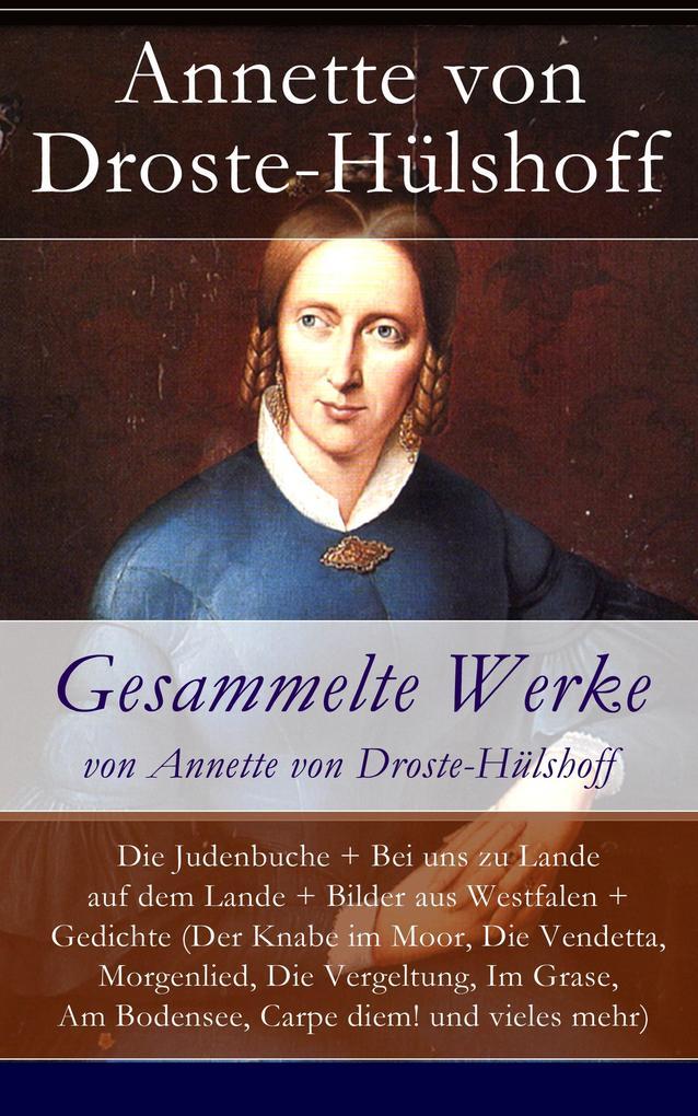 Gesammelte Werke von Annette von Droste-Hülshoff als eBook